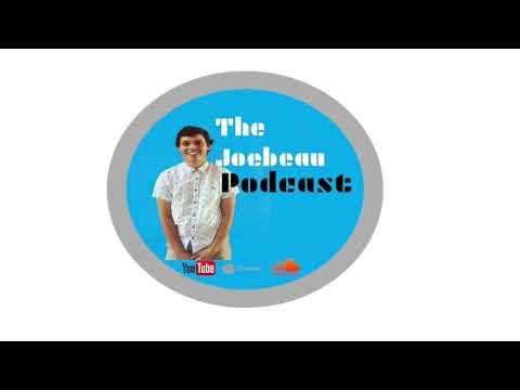 The Joebeau Podcast 6: Money, Small Towns, And Grandpa Joe