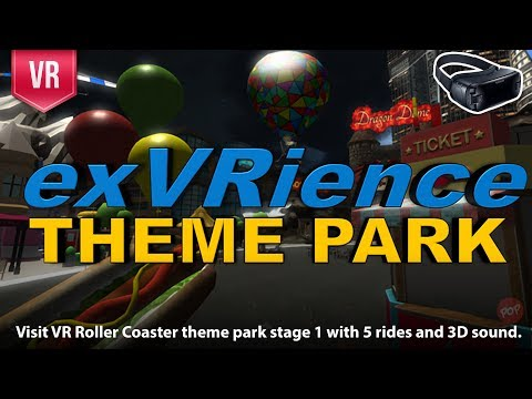 exVRience Theme Park Gear VR Visit VR Roller Coaster theme park stage 1 with 5 rides and 3D sound