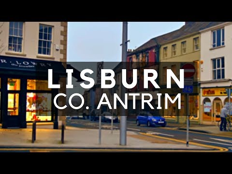 Lisburn City - A Walk Through the City - County Antrim