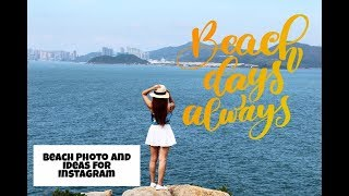 Beach photo and Ideas for Instgram