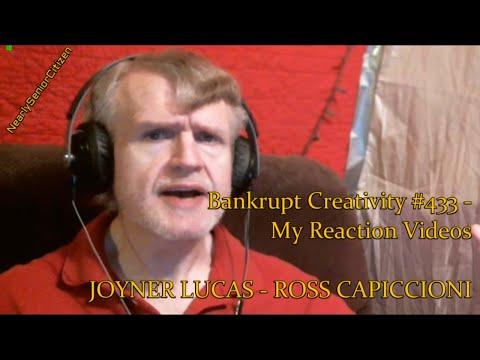 JOYNER LUCAS - ROSS CAPICCIONO : Bankrupt...