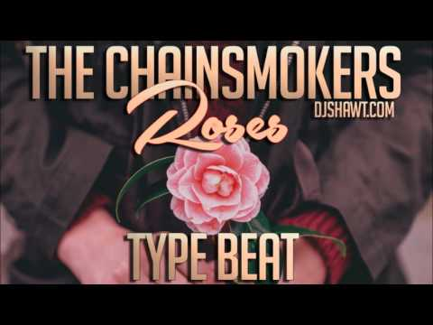 *NEW* The Chainsmokers Roses Type Beat   NEW 2016   Free Download