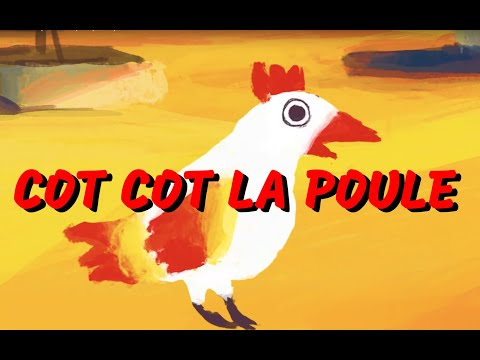 Cot Cot la poule - comptine d'Afrique pour enfant