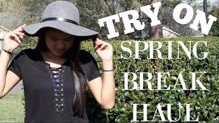 Try On Spring Break Haul