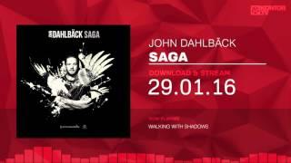 John Dahlbäck - Saga (Official Minimix HD)