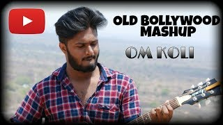 Gambar cover Old Bollywood Mashup | cover by Om Koli | Unplugged |
