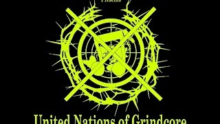 UNITED NATIONS OF GRINDCORE  International Compilation 2015  by THE HILLS ARE DEAD Records