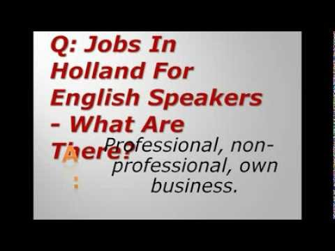 Jobs In Holland For English Speakers - What Are There?