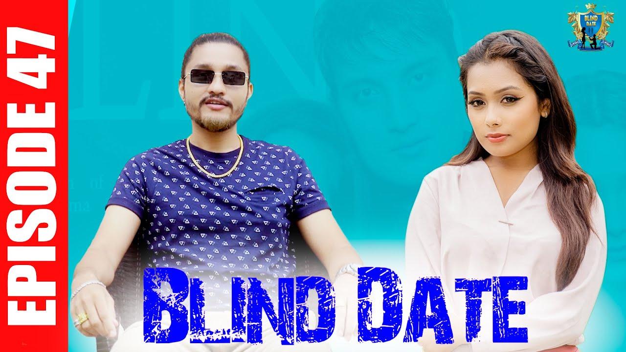 Download Blind Date || Episode 47