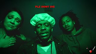 PLZ DONT DIE (Short Film)