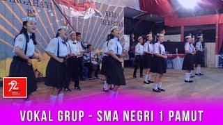 Vokal Grup SMA NEGRI 1 PAMUT - Medley Lagu Daerah Nasional