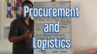 4. What is Procurement? What is Logistics?
