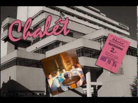 Remember Chalét...