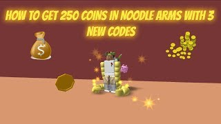 How To Get 250 Coins By Codes | Noodle Arms | ROBLOX |