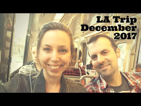 LA Trip December 2017