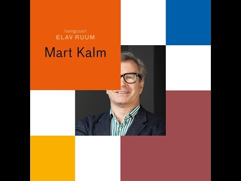 ELAV RUUM. Mart Kalm