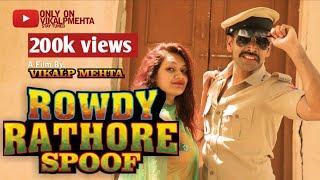 Rowdy Rathore movie spoof   comedy video   paliwood  Akshay kumar   vikalp Mehta #Rowdyrathore