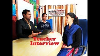 Teacher Interview Video - Interview for a Teaching position (in Hindi/English)