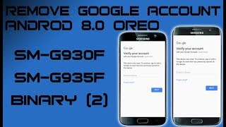 FINAL WAYS BYPASS FRP GALAXY S7 S7 EDGE G930F G935F ANDROID 8 0 SKIP GOOGLE ACCOUNT