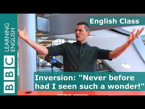 Inversion: BBC English Class