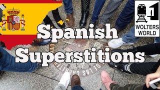 Spanish Superstitions - Visit Spain