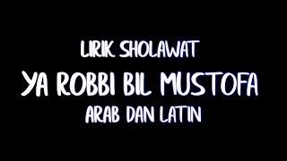 Lirik Sholawat Ya Robbi Bil Mustofa Arab Dan Latin Spesial Ramadhan 2019