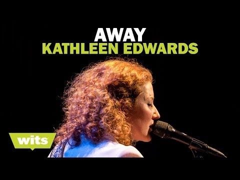 Kathleen Edwards - 'Away' - Wits
