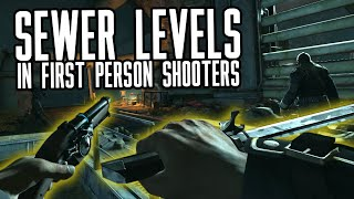 Sewer Levels in FPS Games