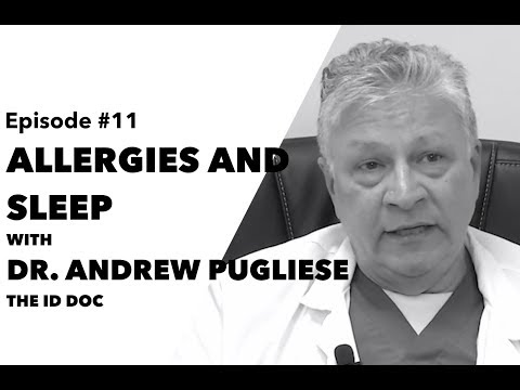 Ep 11: Allergies and Sleep with Dr. Andrew Pugliese, aka The ID Doc