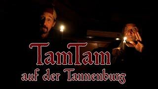 TamTam auf der Tannenburg - des Spektakels 2. Staffel (Premiere)