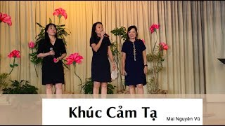 khuc cam ta- Tam ca LTL-Saturday choir