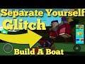 Separate Body Parts Glitch Build a Boat For Treasure ROBLOX