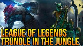 "League Of Legends - Trundle Remake Gameplay (full Gameplay/ Commentary) ""build Guide"""