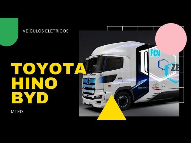 Como a Toyota terá veículos elétricos com BYD e Hino Motors - MTED