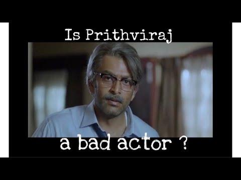 Is prithviraj a bad actor? Drawbacks in acting - Dramatic Cinema