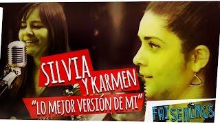 Faisenings: Silvia y Karmen -  La Mejor Versión de Mí (Acústico)