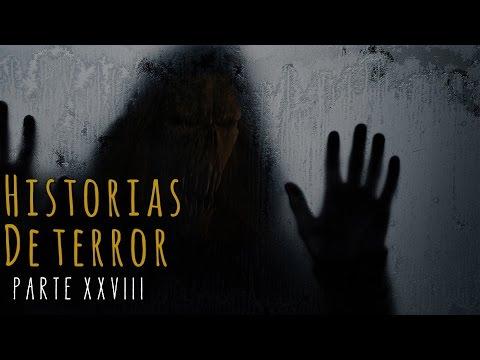 HISTORIAS DE TERROR (RECOPILACIÓN XXVIII)