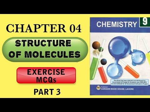STRUCTURE OF MOLECULES Ch#4 Exercise MCQs Chemistry 9th part 3