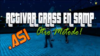 Activar GRASS/CESPED en SA-MP | NO SAMP Fixer | NUEVO METODO