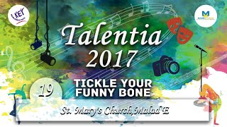 St. Mary's Church,Malad E - Tickle Your Funny Bone - Talentia 2017