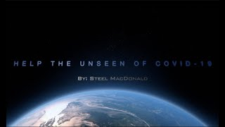 Help The Unseen Of Covid-19 (Mini Movie) Filmed in Montreal