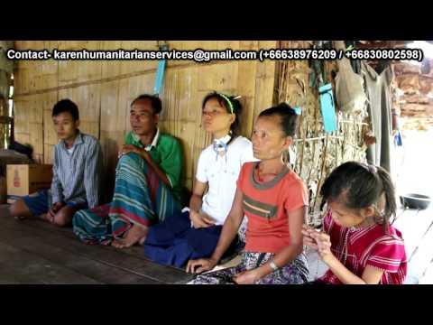 Karen Humanitarian Services (Volunteering team) Video document about Wa Ter Mo Family