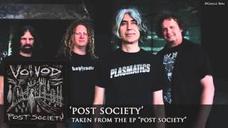 VOIVOD - Post Society (audio)