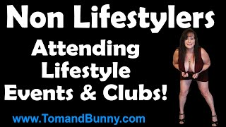 Non Lifestyler's at Lifestyle Events and Clubs