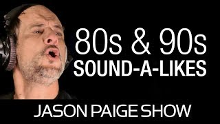 Sound-A-Likes of the 80s & 90s with Jason Paige