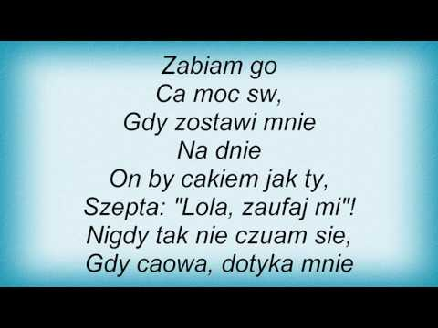 Bajm - Lola, Lola Lyrics