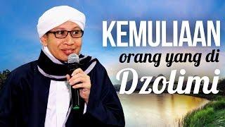 Download lagu Kemuliaan Bagi Orang Yang Di Dzolimi - Hikmah Buya Yahya
