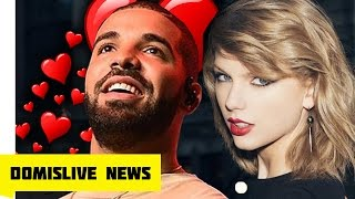 DRAKE AND TAYLOR SWIFT DATING AFTER RIHANNA BREAK UP