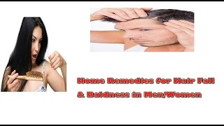 Home remedies for Hair loss and baldness in Men/Women (Hindi) | How to cure Alopecia at home