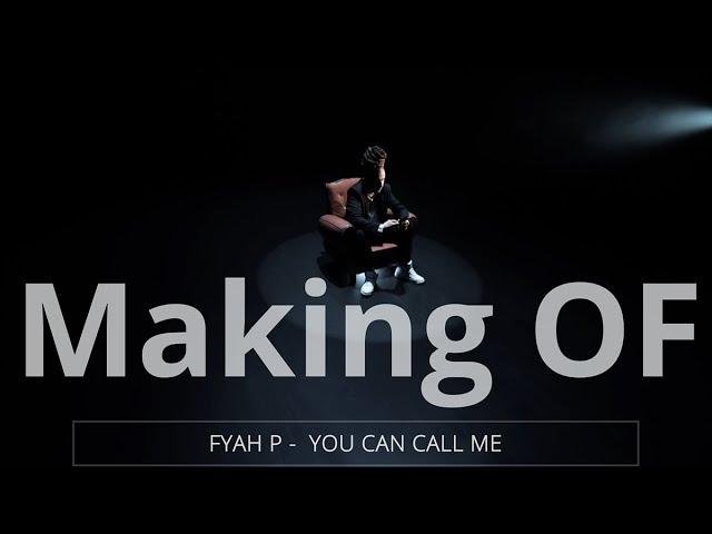 Making of clip FYAH P